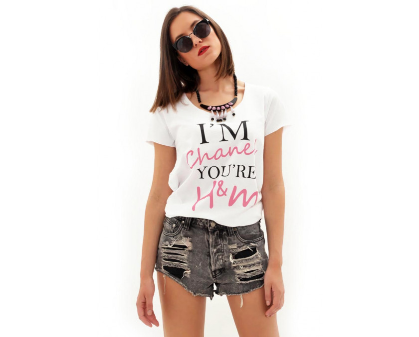 I'm Chanel you're H&M tee